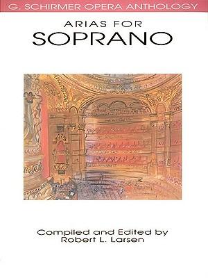 Arias for Soprano By Larsen, Robert