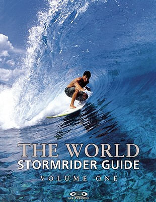 The World Stormrider Guide By Sutherland, Bruce (EDT)