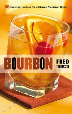 Bourbon By Thompson, Fred